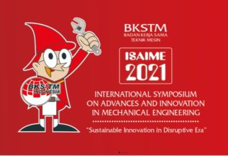 INTERNATIONAL SYMPOSIUM ON ADVANCES AND INNOVATION IN MECHANICAL ENGINEERING 2021 (ISAIME 2021)