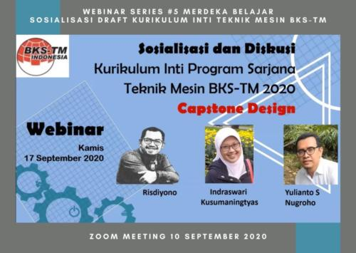 Webinar Series #6 Capstone Design (Sosialisasi Draft Kurikulum Inti & Bahan Ajar BKS-TM)