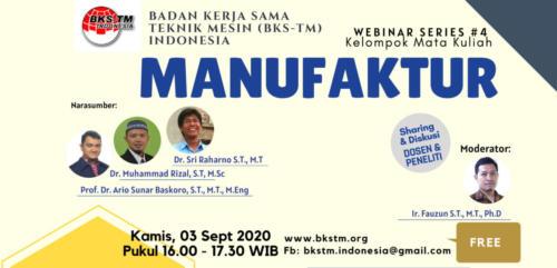 Webinar Series #4 Manufaktur (Sosialisasi Draft Kurikulum Inti & Bahan Ajar BKS-TM)